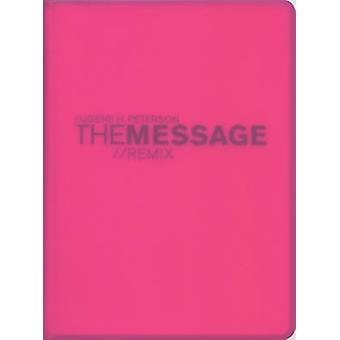 MessageRemix The by Eugene H Peterson