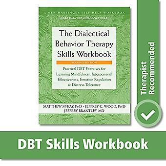 La thérapie comportementale dialectique compétences classeur - DBT pratique Exerc