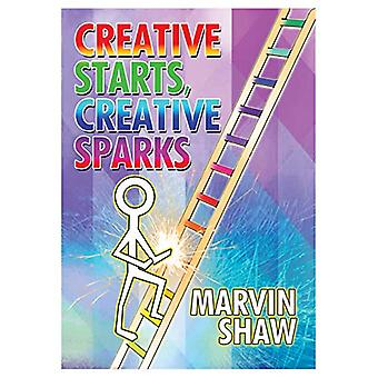 Creative Sparks - Creative Starts by Marvin Shaw - 9781916228542 Book