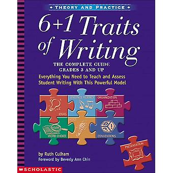 6  1 Traits of Writing  The Complete Guide Grades 3 and Up by Ruth Culham