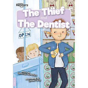 Thief and The Dentist by Gemma McMullen & Illustrated by Lynne Feng