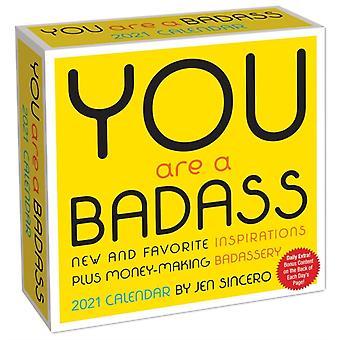 You Are a Badass 2021 DaytoDay Calendar by Jen Sincero