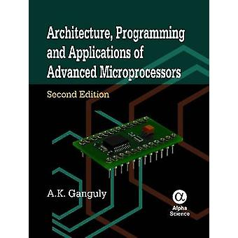 Architecture Programming and Applications of Advanced Microprocessors