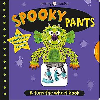 Turn the Wheel: Spooky Pants (Turn the Wheel) [Board book]