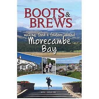 Boots and Brews: Walking, food and folklore around Morecambe Bay