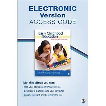 Early Childhood Education Elektronische Versie: Steeds een professional