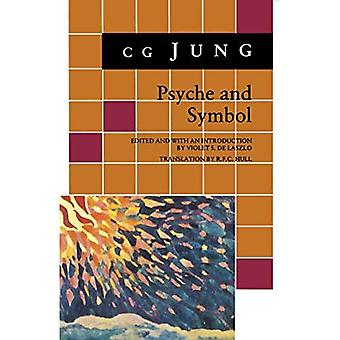 Psyche and Symbol: A Selection from the Writings of C.G. Jung (Bollingen Series)