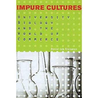 Impure Cultures - University Biology at the Millennium - 9780299192341