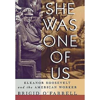 وكانت واحدة منا-إليانور روزفلت، والعامل الأميركي من بريجي