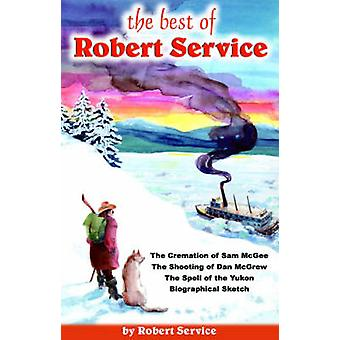 Best of Robert Service (The) - Poems by Robert Service - 9780888395450