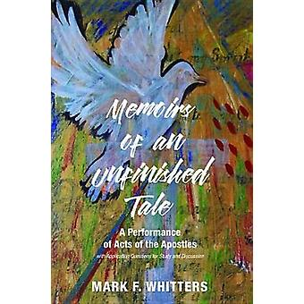 Memoirs of an Unfinished Tale by Mark F Whitters - 9781532611261 Book