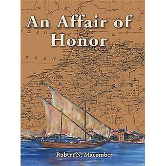 An Affair of Honor by Robert N Macomber - 9781561643684 Book