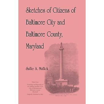 Sketches of Citizens of Baltimore City and Baltimore County - Marylan