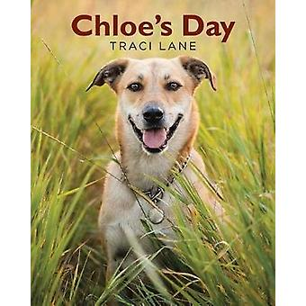Chloe's Day by Traci Lane - 9781640824102 Book