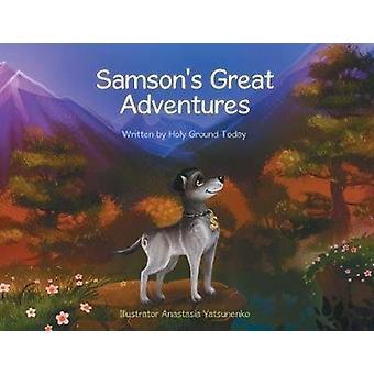 Samsons Grote Avonturen door Heilige Grond Vandaag