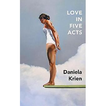 L'amour en cinq actes