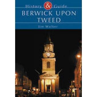 Berwick Upon Tweed by Jim Walker