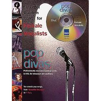 Essential Audition Songs: Pop Divas (PVG/CD)