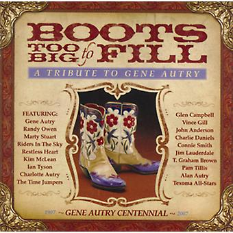 Boots Too Big to Fill - Boots Too Big to Fill: Tribute to Gene Autry [CD] USA import
