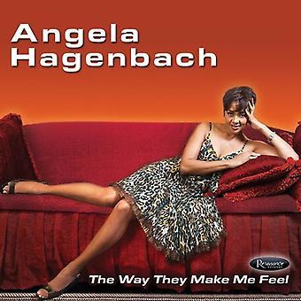 Angela Hagenbach - Way They Make Me Feel [CD] USA import