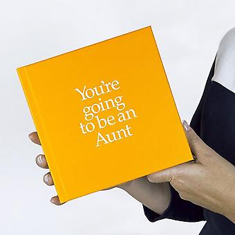 You're Going To Be An Aunt Gift Book