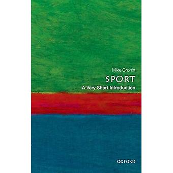 Sport - A Very Short Introduction by Mike Cronin - 9780199688340 Book