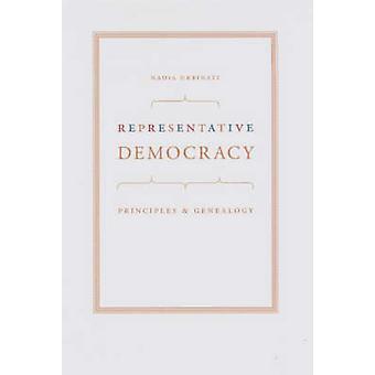Repräsentative Demokratie - Prinzipien und Genealogie von Nadia Urbinati