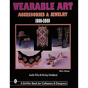 Draagbare kunst accessoires en juwelen 1900-2000 door Shirley Friedland