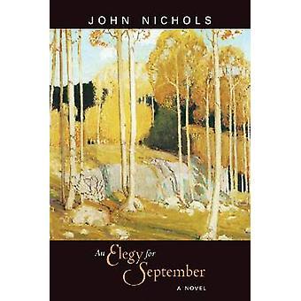 Elegy for September - en roman av John Nichols - 9780826354709 bok