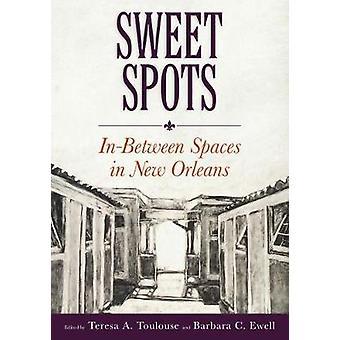 Sweet ställen - däremellan utrymmen i New Orleans av Sweet Spots - i-mellan