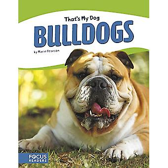 That's My Dog - Bulldogs by Marie Pearson - 9781635176117 Book