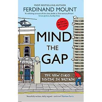 L'écart de l'esprit (3e édition révisée) par Ferdinand Mount - 9781906021955