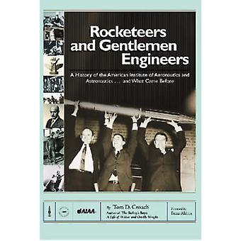 روكيتيرس والسادة المهندسين--تاريخ من مؤسسات أمريكية