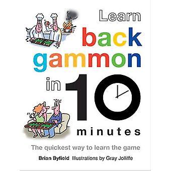 Lernen Sie Backgammon in 10 Minuten mit Brian Byfield - grau Jolliffe - 978