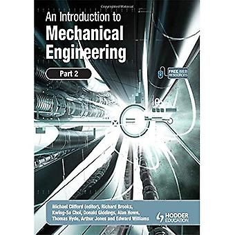 Una introducción a la ingeniería mecánica: PT. 2