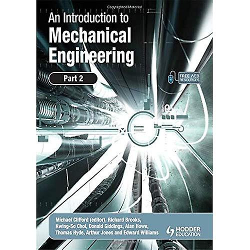 An Introduction to Mechanical Engineering: Pt. 2