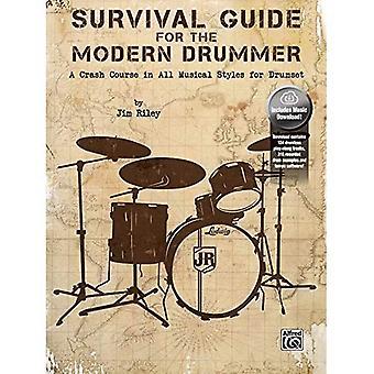 Overlevingsgids voor de moderne Drummer: een spoedcursus in alle muziekstijlen voor Drumset, boek & CD