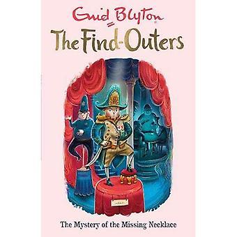 Les trouvaille-Outers: Le mystère du collier manquant: livre 5