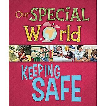 Notre monde spécial: Keeping Safe (notre monde spécial)