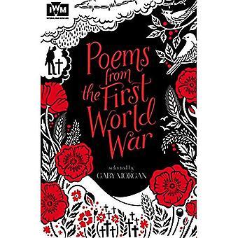 Gedichten uit de eerste Wereldoorlog: gepubliceerd in samenwerking met Imperial oorlogsmusea