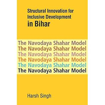 Structural Innovation for Inclusive Development in Bihar