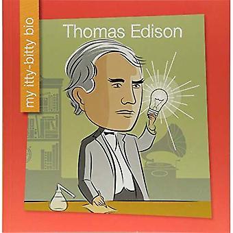 Thomas Edison (mes Itty-Bitty Bio)