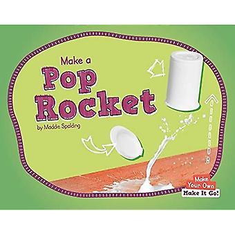 Göra en Pop Rocket (gör din egen - Make It Go!)