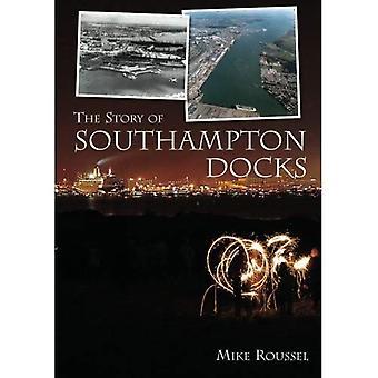 Historien om Southampton Docks