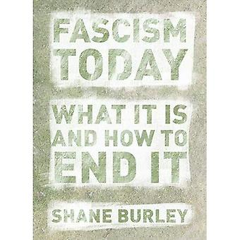 Fascism Today: What It Is and How to End It