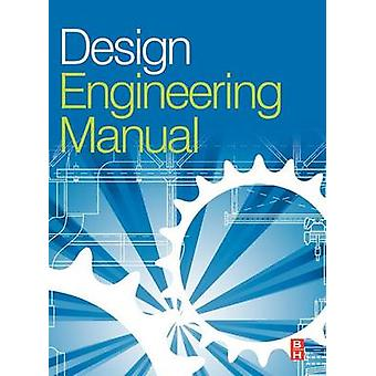 Design Engineering Manual by Tooley & Mike