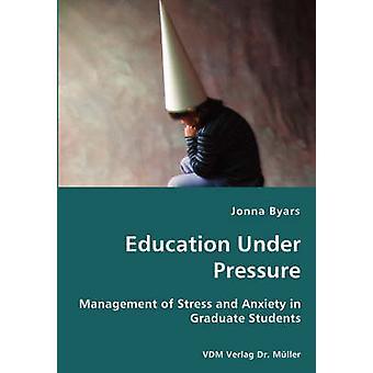 Educación bajo presión de Byars y Jonna