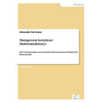 Management Komplexer Markttransaktionen & Alexander Herrmann