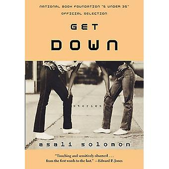 Get Down - Stories by Asali Solomon - 9780374531461 Book
