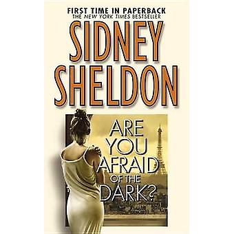 Are You Afraid of the Dark? by Sidney Sheldon - 9780446613651 Book